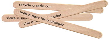 Popcicle sticks with good deeds